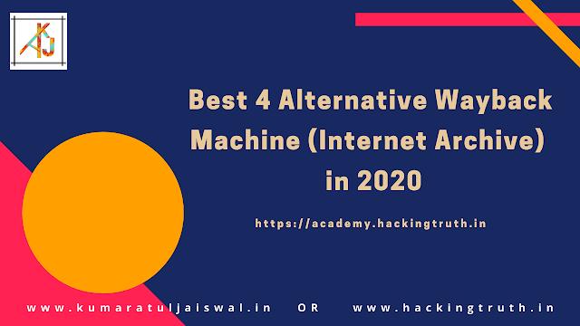 Best 4 alternative Wayback Machine (Internet Archive)  in 2020
