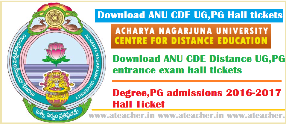 Download-ANU-CDE-Distance-UG-PG-entrance-exam-halltickets--Degree-PG-admissions-2016-2017-HallTicket