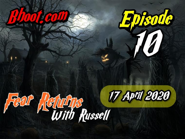 Bhoot.Com by Rj Russell Eid Special Episode  10 - 17 April 2020