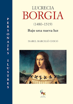 Biografía divulgativa de LUCRECIA BORGIA