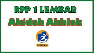 RPP Akidah Akhlak 1 Lembar MA K13 Revisi 2020