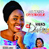 EP Album: Hand So Divine | @ Lady Evang Tayo Oyewole