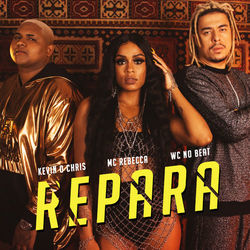Baixar Repara - Mc Rebecca Part. MC Kevin o Chris e WC no Beat Mp3