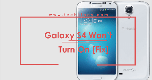 Samsung Galaxy S4 Won't Turn On? Do This Right Now!