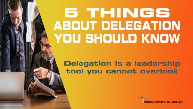 Delegation A management tool
