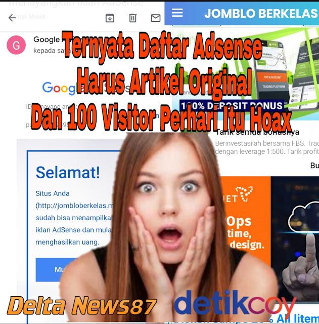 Ternyata Daftar Adsense Harus Artikel Original Dan 100 Visitor Perhari Itu Hoax
