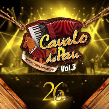 CD CD Cavalo de Pau 26 Anos Vol 3 – Cavalo De Pau (2019)