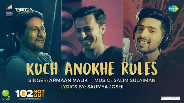 KUCH ANOKHE RULES LYRICS – 102 Not Out | Armaan Malik