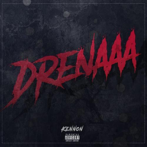 Kennon - Drenaaa (Álbum)