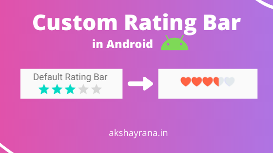 Custom Rating Bar in Android