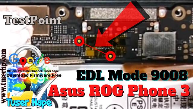 Asus ROG Phone 3 Edl Testpoint