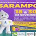 Segunda etapa da Campanha de Vacinação contra o Sarampo tem início no dia 18 de novembro em Prata PB.