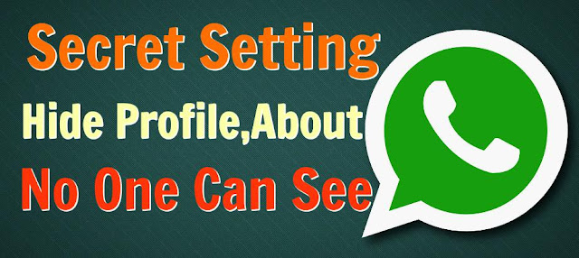 Hide Profile & About on whatsapp