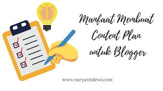 Manfaat membuat content plan untuk blogger