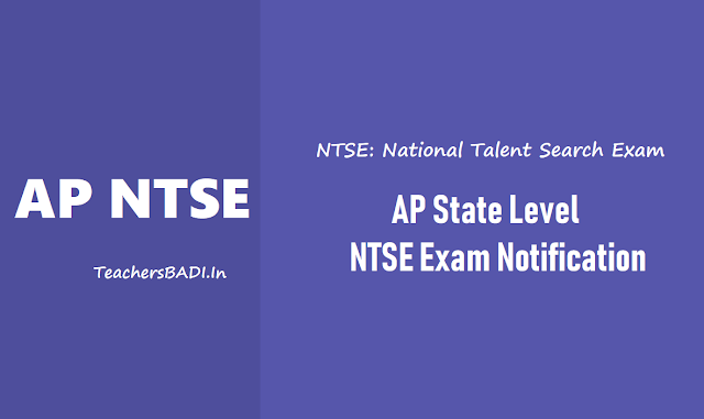 ntse november 2018 ap state level exam,ncert ntse 2018,ap ntse exam,ntse scholarships,exam pattern,online application form,exam date,last date for apply,results