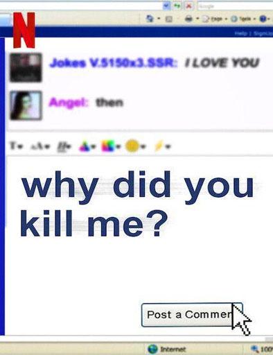 ¿Por qué me mataron?
