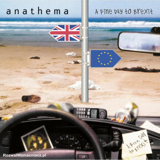 "Anathema - ""A Fine Day to Brexit"""