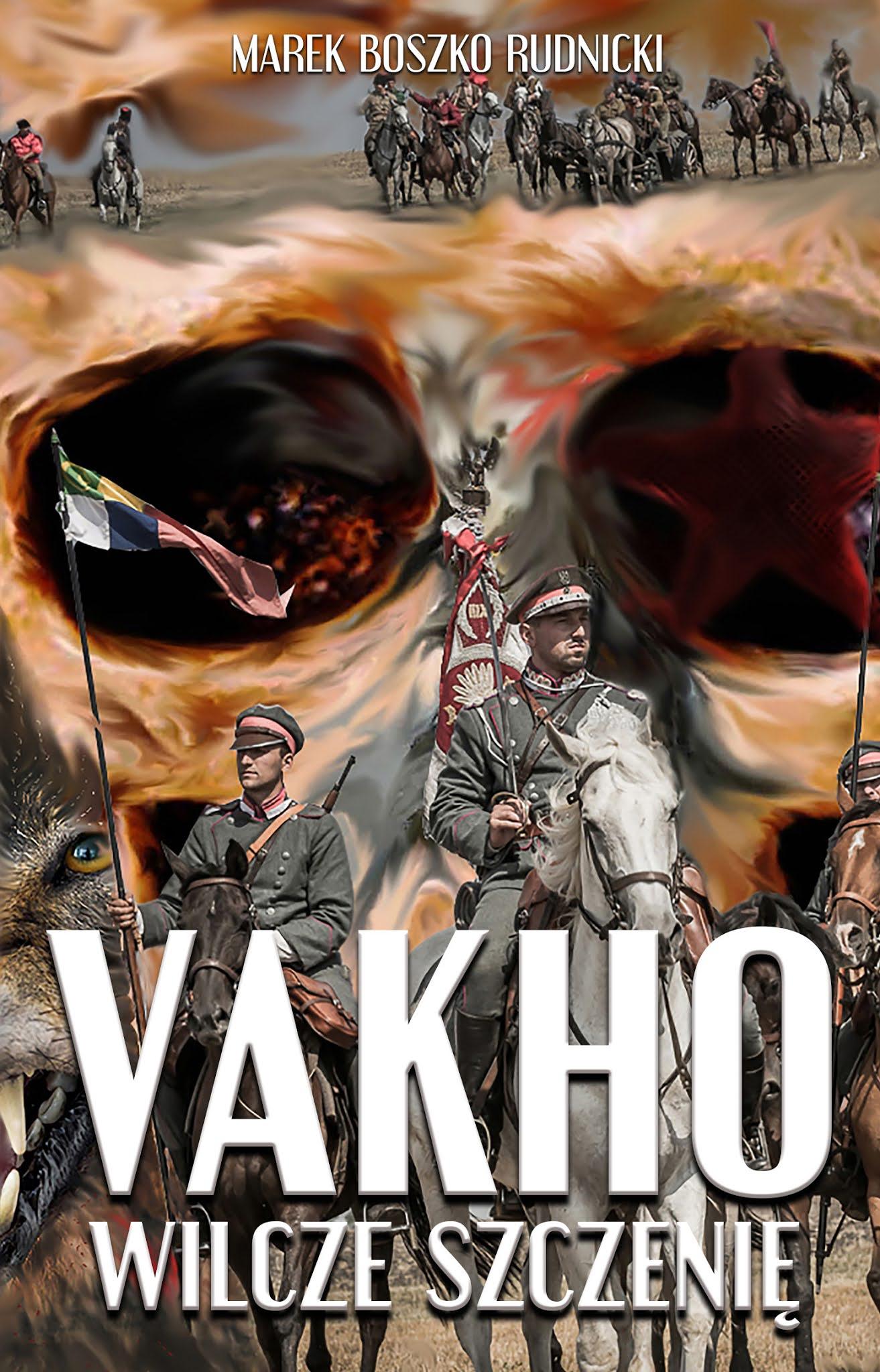Vakho. Wilcze szczenię - Marek Boszko Rudnicki książka okładka przód
