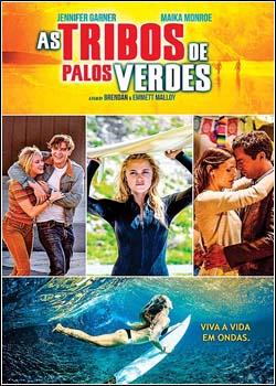 6 - Filme As Tribos de Palos Verdes - Dublado Legendado