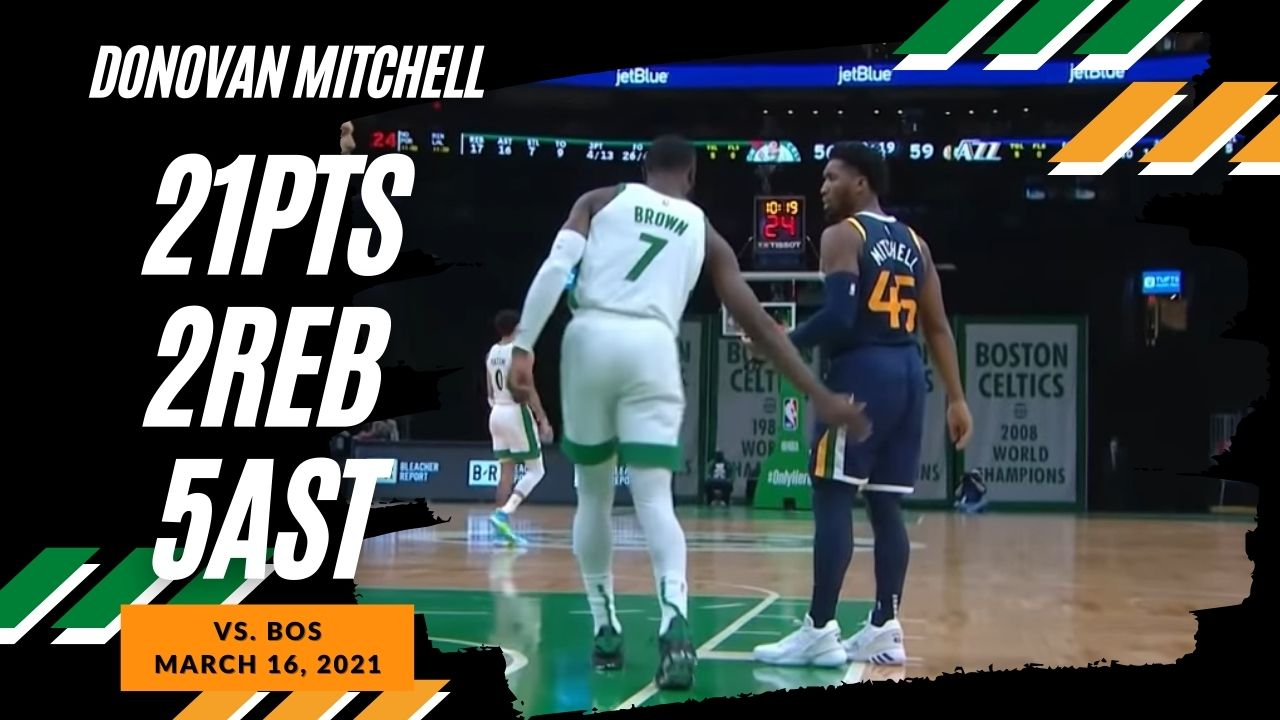 Donovan Mitchell 21pts 5ast vs BOS | March 16, 2021 | 2020-21 NBA Season