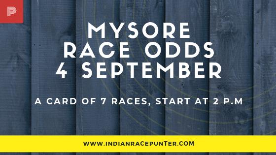 Mysore  Race Odds 4 September