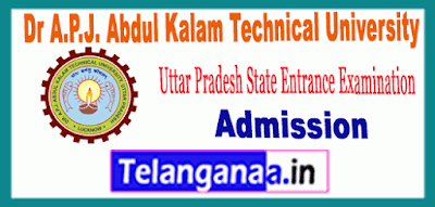 Uttar Pradesh State Entrance Examination AKTU B.Tech Admission 2019 Apply Online