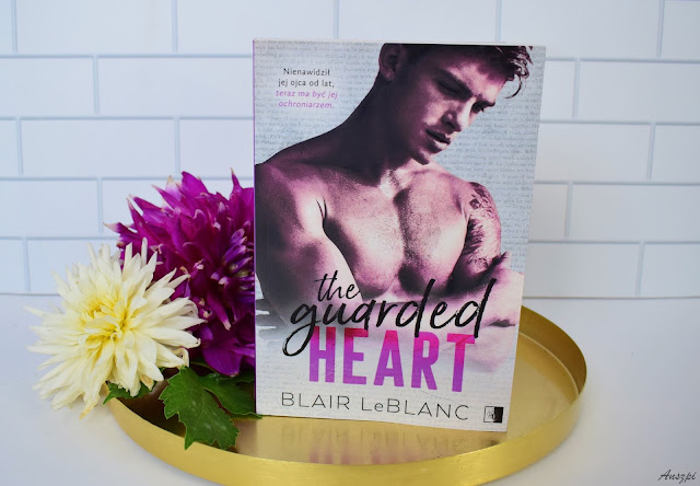 """The Guarded Heart"" Blair LeBlanc"