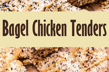Bagel Chicken Tenders