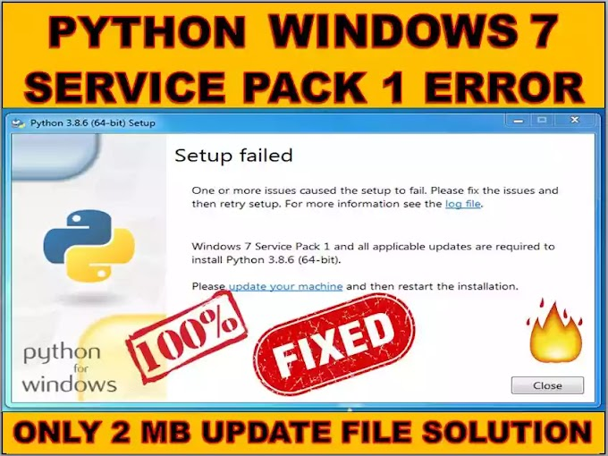 Best Way To Solve : Python Windows 7 Service Pack 1 Error | Setup Failed Problem in #Python