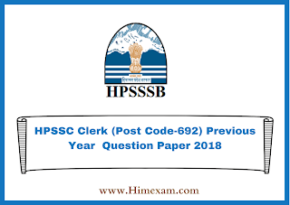 HPSSC Clerk (Post Code-692) Previous Year  Question Paper 2018