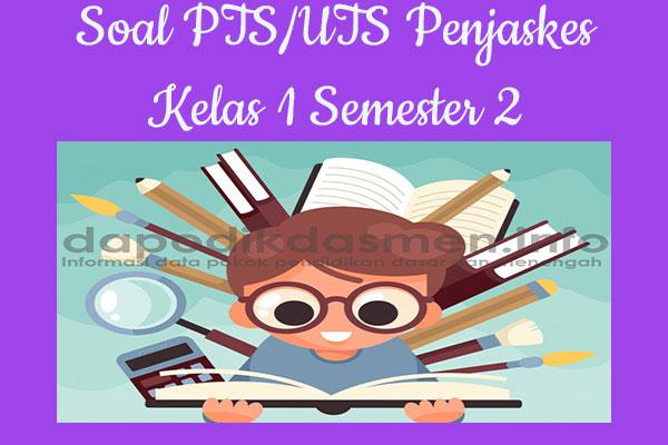 Soal PTS UTS Penjaskes Kelas 1 Semester 2 SD MI Tahun 2019-2020