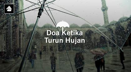 Keberkahan dari Adanya Hujan, Dampak Perbuatan Manusia, Serta Do'a ketika Hujan Turun