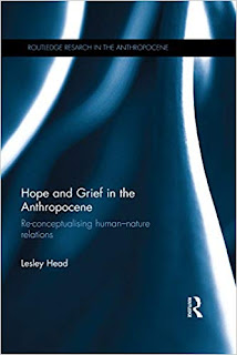 https://www.amazon.com/Hope-Grief-Anthropocene-Re-conceptualising-human-nature-ebook/dp/B01BYMGUZ6/ref=sr_1_1?keywords=hope+and+grief+in+the+anthropocene&qid=1574774944&s=digital-text&sr=1-1