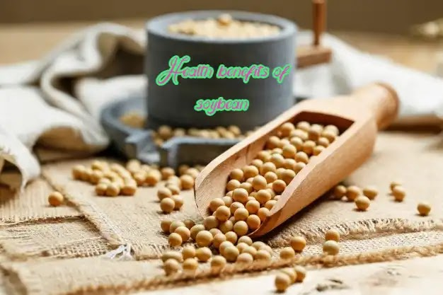 9 Health benefits of soybean and its facts