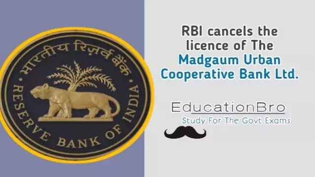 rbi-cancels-the-licence-of-the-madgaum-urban-cooperative-bank-ltd-daily-current-affairs-dose