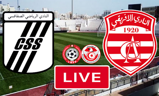 Ligue 1 Tunisie Match Club Sportif Sfaxien vs Club Africain Live Streaming