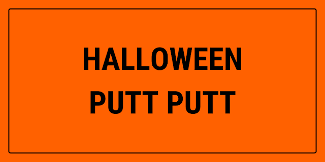 There will be Halloween Putt Putt at Victoria Park Golf Complex in Brisbane, Australia in September and October