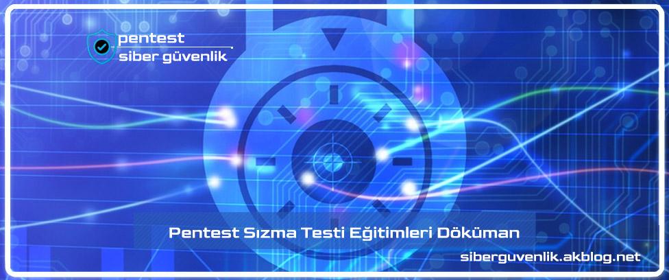 Pentest SIZMA Testi Eğitimleri Dokümanları