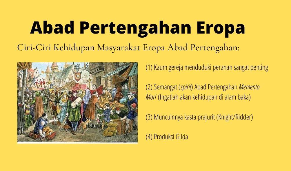 ciri-ciri kehidupan abad pertengahan