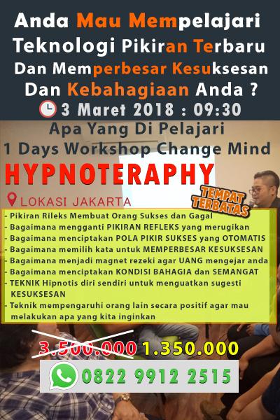 Workshop Bongkar Rahasia Teknologi Pikiran Dengan Neuro Hypnoteraphy ( Jakarta, Surabay, Dan Bali )