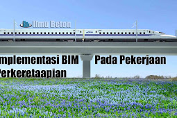 Implementasi BIM Pada Pekerjaan Perkeretaapian