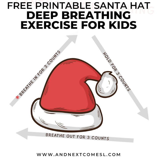 Santa hat themed breathing exercise for kids with free printable poster
