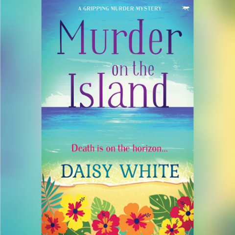 Death is on the horizon…#MurderOnTheIsland #Review #CozyMystery #PublicationDay @DEWhiteAuthor @Bloodhoundbook