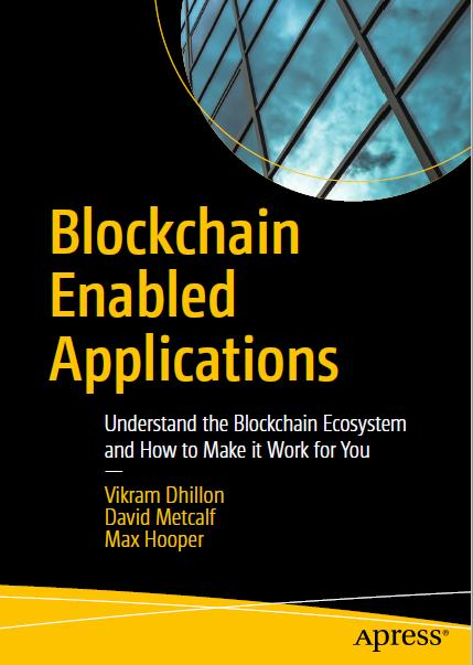 Blockchain Enabled Applications. Apress