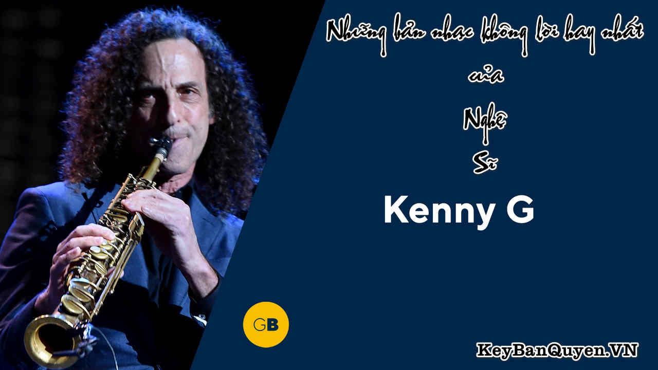 Những bản nhạc không lời hay nhất của nghệ sĩ Kenny G. [WAV].