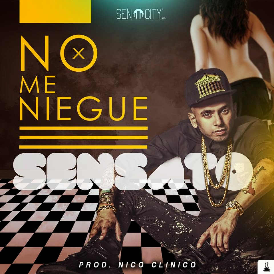 Sensato, No Me Niegue, estreno, Republica Dominicana