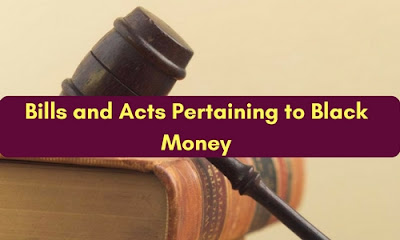 Bills and Acts Pertaining to Black Money
