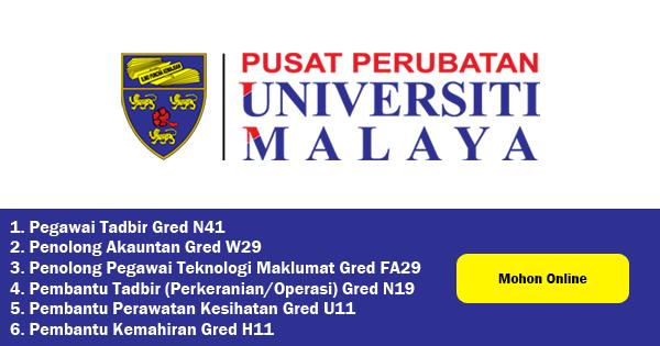 pusat perubatan universiti malaya jawatan kosong