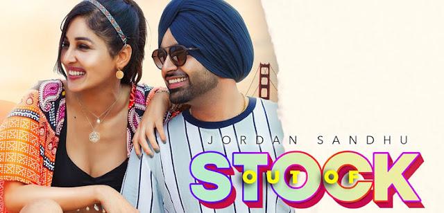 Song  :  Out Of Stock Song Lyrics Singer  :  Jordan Sandhu Lyrics  :  Karan Kahlon Music  :  Snappy