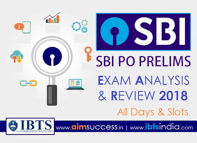 SBI PO Prelims Exam Analysis 2018 – All Days & Slots